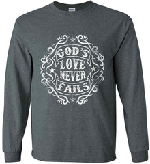 God's Love Never Fails. Gildan Ultra Cotton Long Sleeve Shirt.