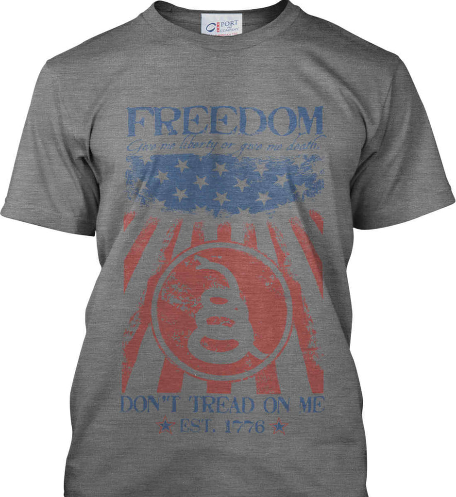 Freedom. Give me liberty or give me death. Port & Co. Made in the USA T-Shirt.-1