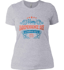 Happy Independence Day. Fourth of July. 1776. Women's: Next Level Ladies' Boyfriend (Girly) T-Shirt.