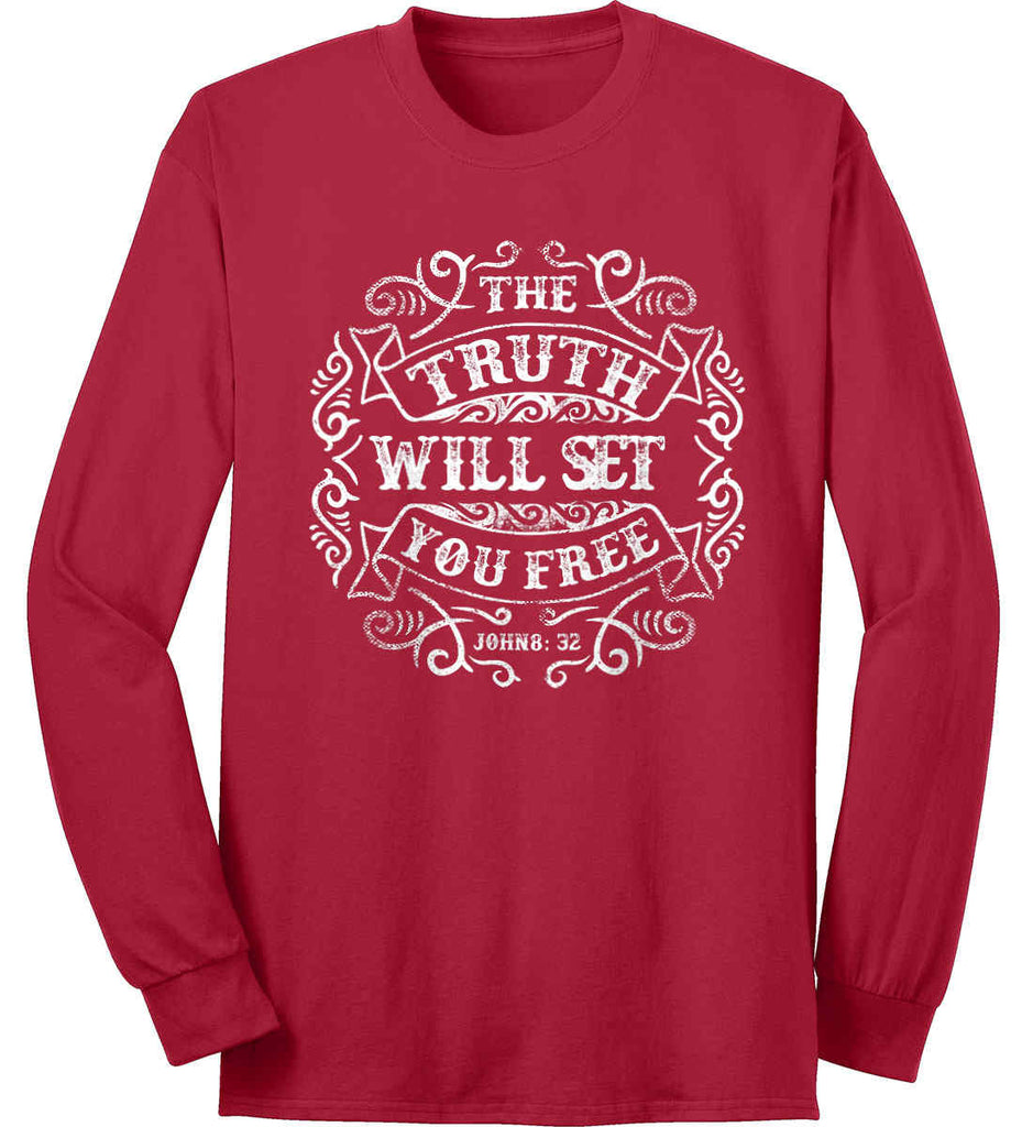 The Truth Shall Set You Free. Port & Co. Long Sleeve Shirt. Made in the USA..-1