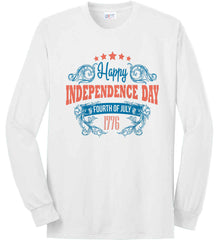 Happy Independence Day. Fourth of July. 1776. Port & Co. Long Sleeve Shirt. Made in the USA..