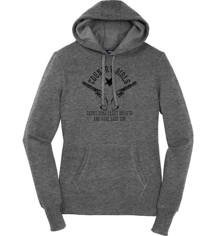 Country Girls Carry Guns, Carry Bullets and have Good Aim. Black Print. Women's: Sport-Tek Ladies Pullover Hooded Sweatshirt.