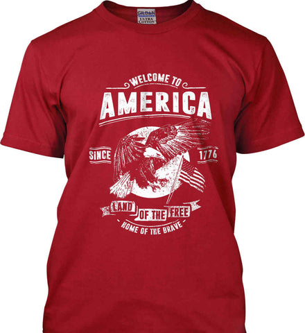 Welcome to America. Land of the Free. Gildan Ultra Cotton T-Shirt.