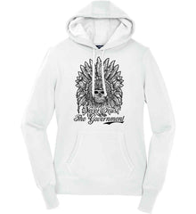 Skeleton Indian. Never Trust the Government. Women's: Sport-Tek Ladies Pullover Hooded Sweatshirt.