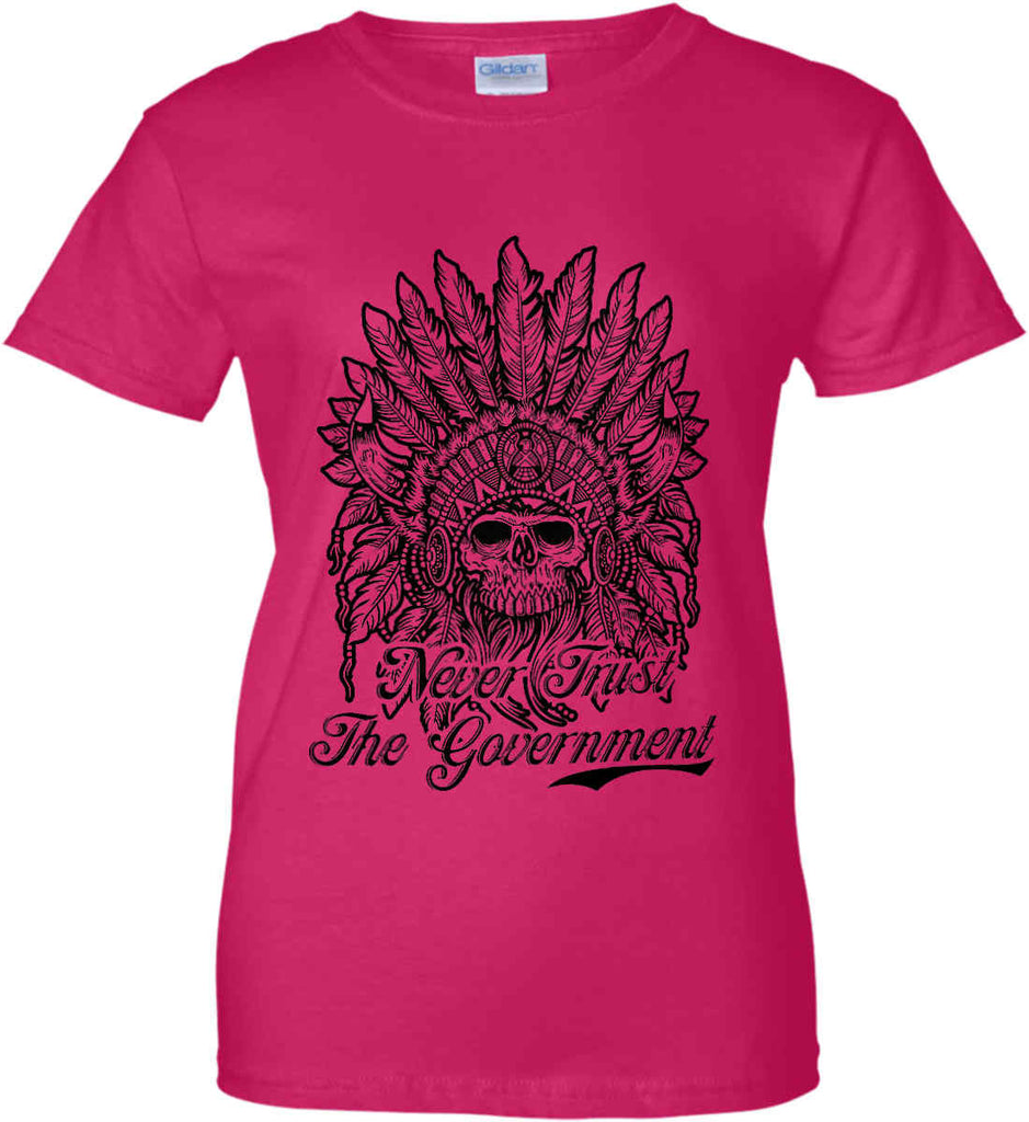 Skeleton Indian. Never Trust the Government. Women's: Gildan Ladies' 100% Cotton T-Shirt.-5
