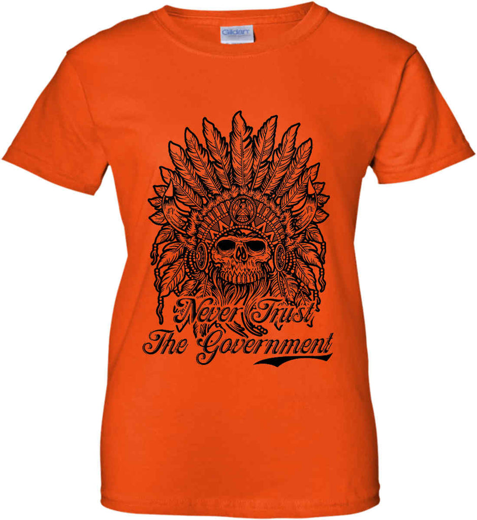Skeleton Indian. Never Trust the Government. Women's: Gildan Ladies' 100% Cotton T-Shirt.-10