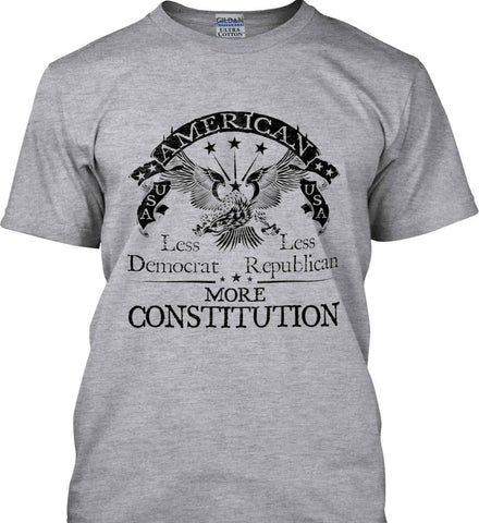 America: Less Democrat - Less Republican. More Constitution. Black Print Gildan Tall Ultra Cotton T-Shirt.