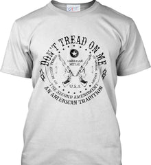 Don't Tread on Me: The Second Amendment: An American Tradition. Black Print. Port & Co. Made in the USA T-Shirt.