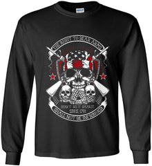 The Right to Bear Arms. Shall Not Be Infringed. Since 1791. Gildan Ultra Cotton Long Sleeve Shirt.