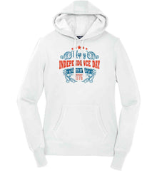 Happy Independence Day. Fourth of July. 1776. Women's: Sport-Tek Ladies Pullover Hooded Sweatshirt.