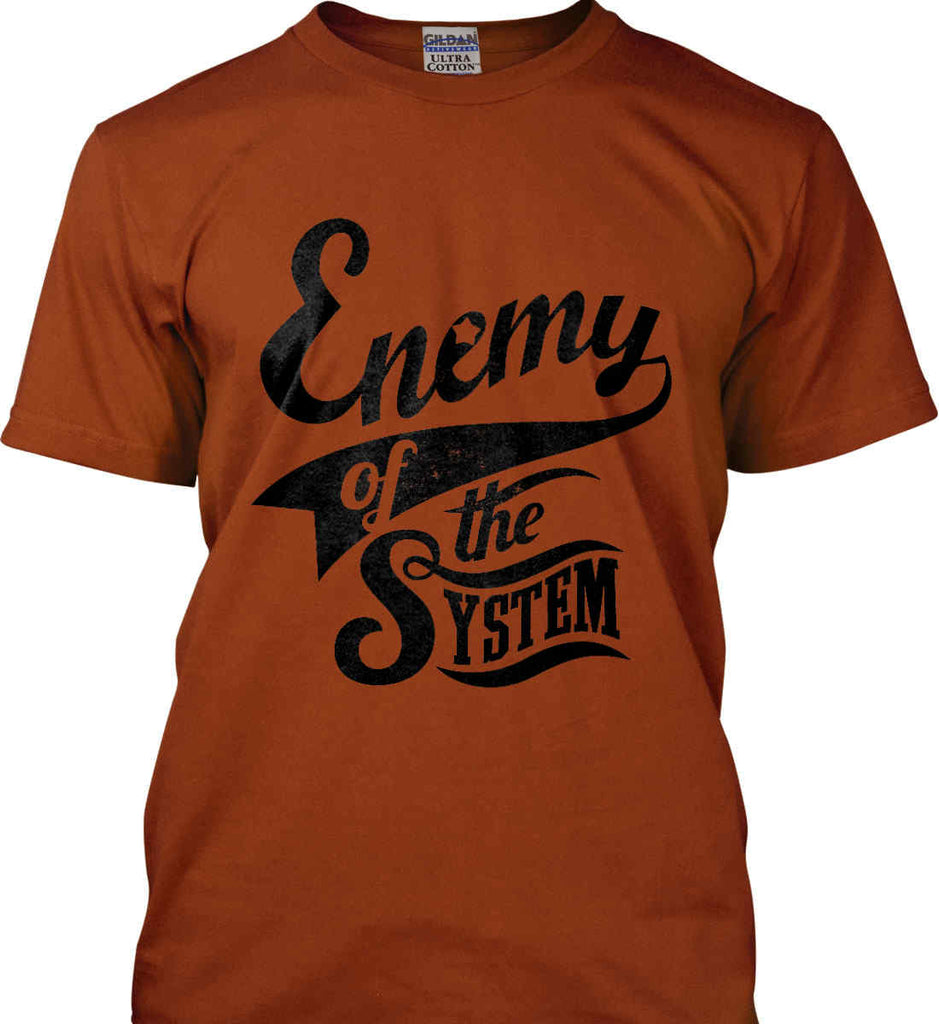 Enemy of The System. Gildan Ultra Cotton T-Shirt.-11