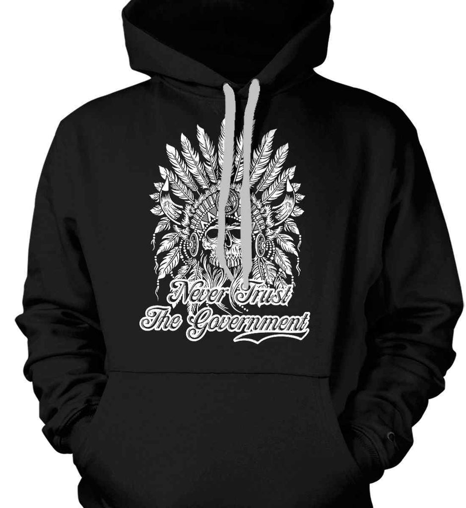 Never Trust the Government. Indian Skull. White Print. Gildan Heavyweight Pullover Fleece Sweatshirt.-2