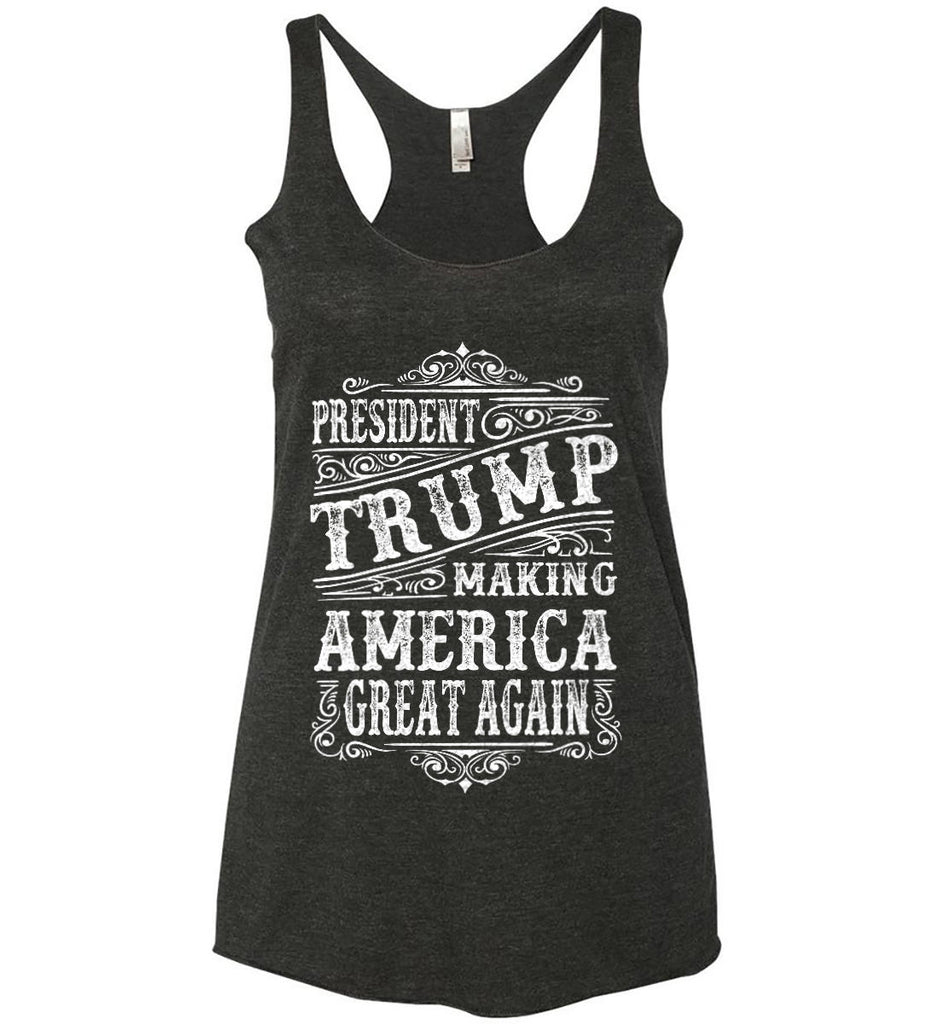President Trump. Making America Great Again. Women's: Next Level Ladies Ideal Racerback Tank.-2