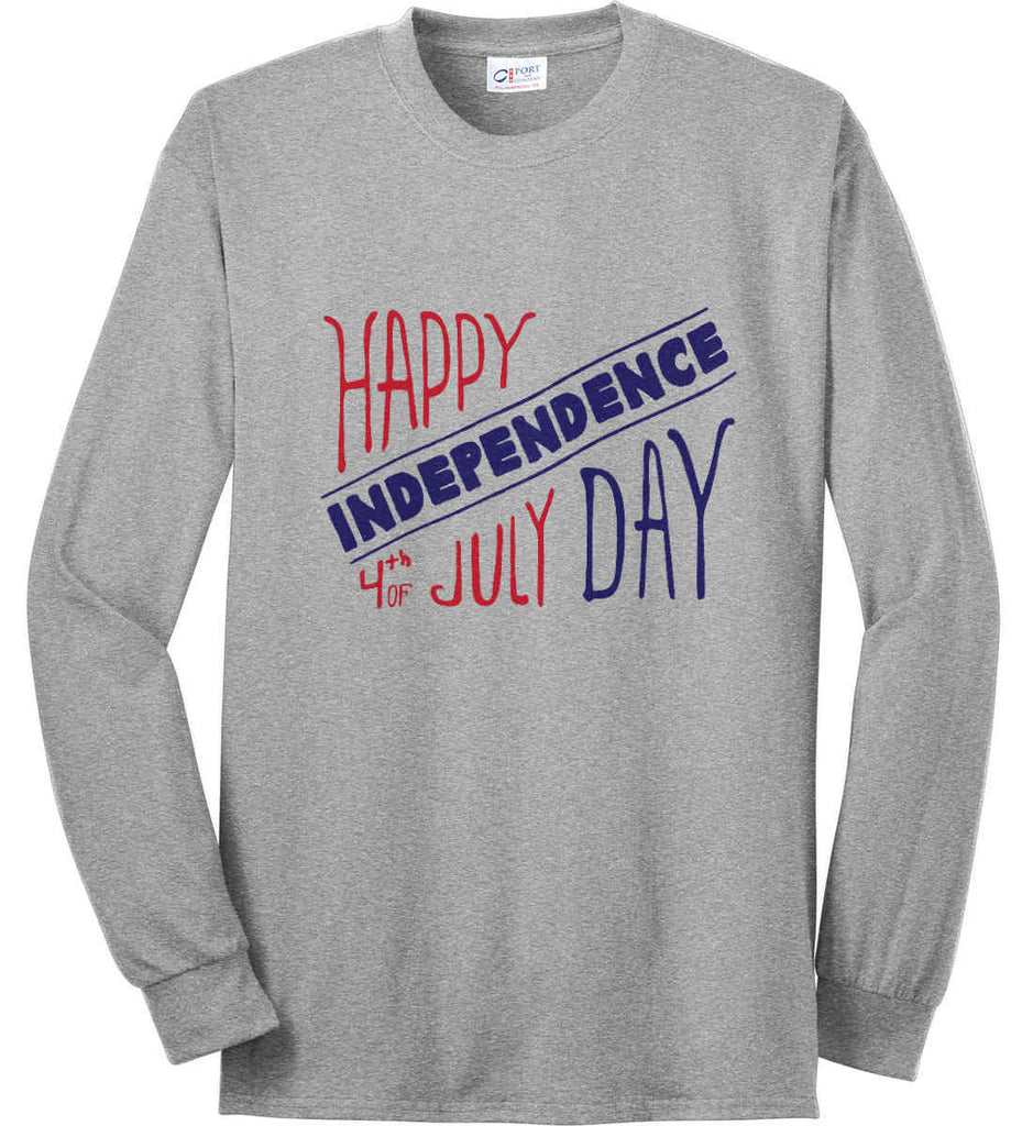 Happy Independence Day. 4th of July. Port & Co. Long Sleeve Shirt. Made in the USA..-2