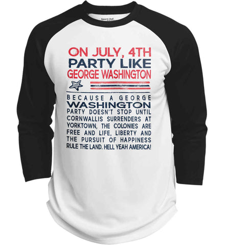 On July, 4th Party Like George Washington. Sport-Tek Polyester Game Baseball Jersey.