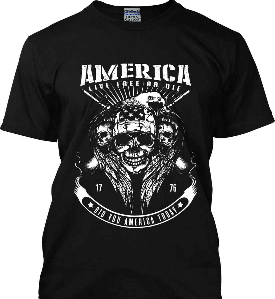 Did you America Today. 1776. Live Free or Die. Skull. White Print. Gildan Ultra Cotton T-Shirt.-2