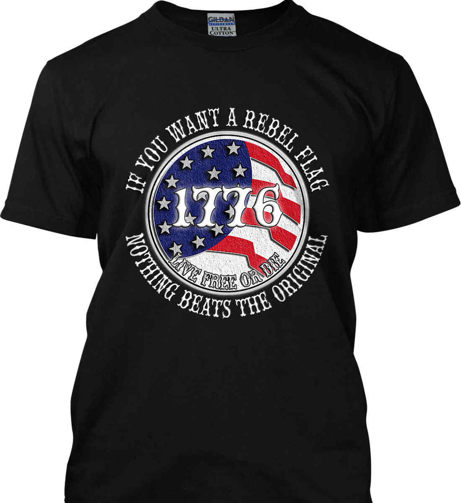 If you want a rebel flag. Nothing beats the original. Gildan Tall Ultra Cotton T-Shirt.-1