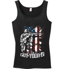 Got Your Six. Soldier Flag. Women's: Anvil Ladies' 100% Ringspun Cotton Tank Top.