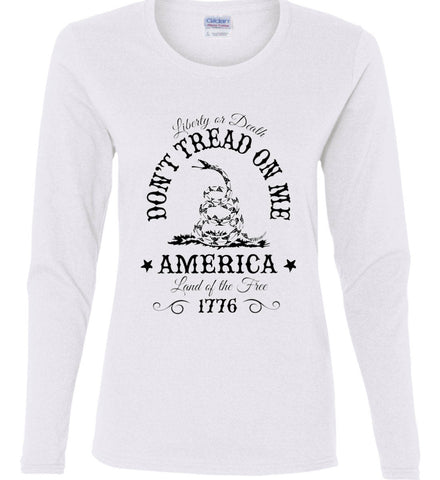Don't Tread on Me. Liberty or Death. Land of the Free. Black Print. Women's: Gildan Ladies Cotton Long Sleeve Shirt.