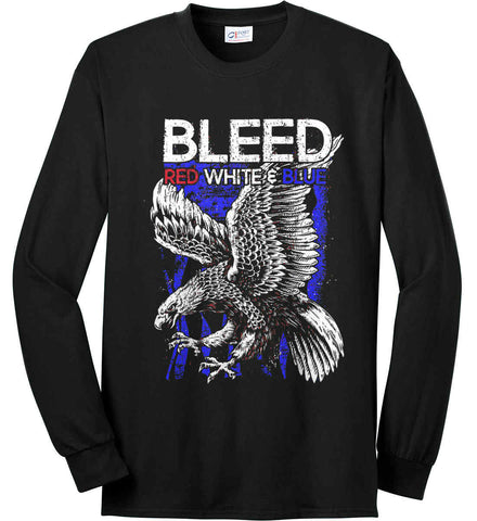 BLEED Red, White & Blue. Eagle on Flag. Port & Co. Long Sleeve Shirt. Made in the USA..