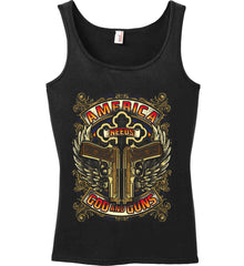 America Needs God and Guns. Women's: Anvil Ladies' 100% Ringspun Cotton Tank Top.