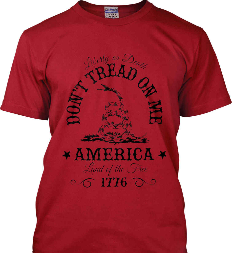Don't Tread on Me. Liberty or Death. Land of the Free. Black Print. Gildan Ultra Cotton T-Shirt.-5
