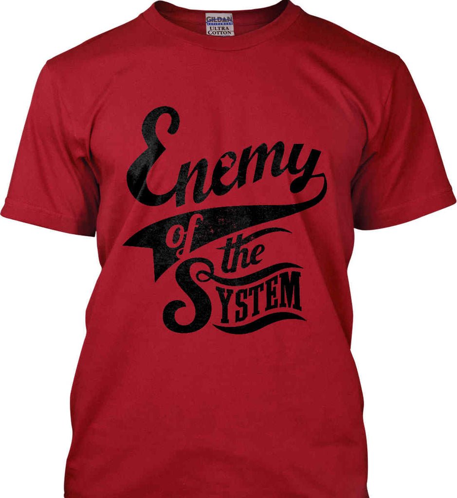 Enemy of The System. Gildan Tall Ultra Cotton T-Shirt.-3