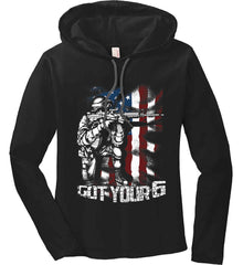Got Your Six. Soldier Flag. Women's: Anvil Ladies' Long Sleeve T-Shirt Hoodie.