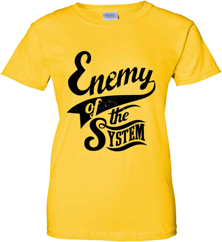 Enemy of The System. Women's: Gildan Ladies' 100% Cotton T-Shirt.-3