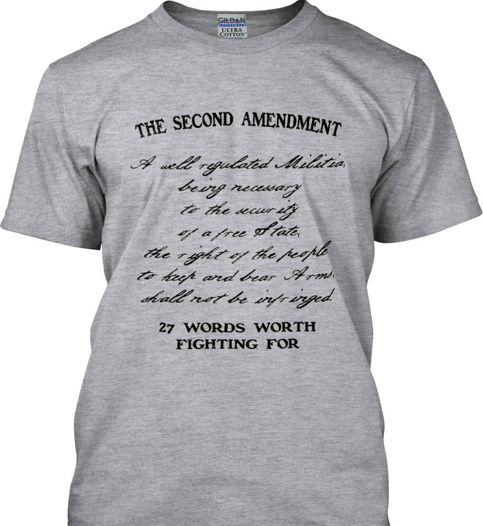 The Second Amendment. 27 Words Worth Fighting For. Second Amendment. Black Print. Gildan Ultra Cotton T-Shirt.-2