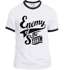 Enemy of The System. Port and Company Ringer Tee.