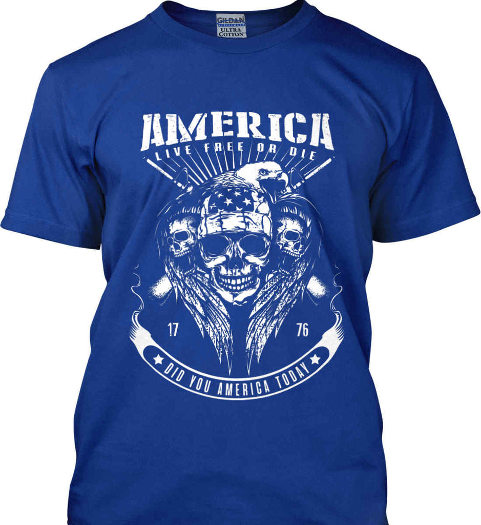 Did you America Today. 1776. Live Free or Die. Skull. White Print. Gildan Ultra Cotton T-Shirt.-10