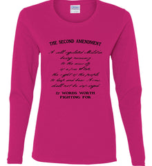 The Second Amendment. 27 Words Worth Fighting For. Second Amendment. Black Print. Women's: Gildan Ladies Cotton Long Sleeve Shirt.
