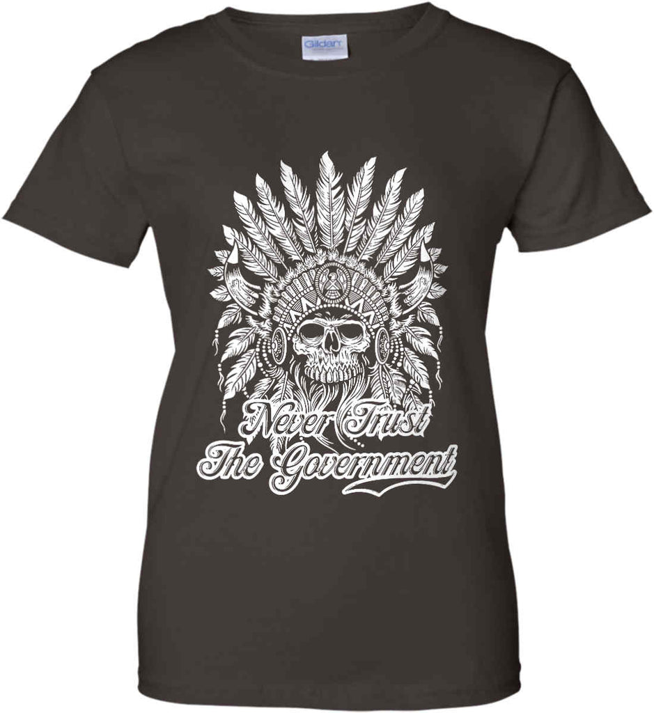 Never Trust the Government. Indian Skull. White Print. Women's: Gildan Ladies' 100% Cotton T-Shirt.-5