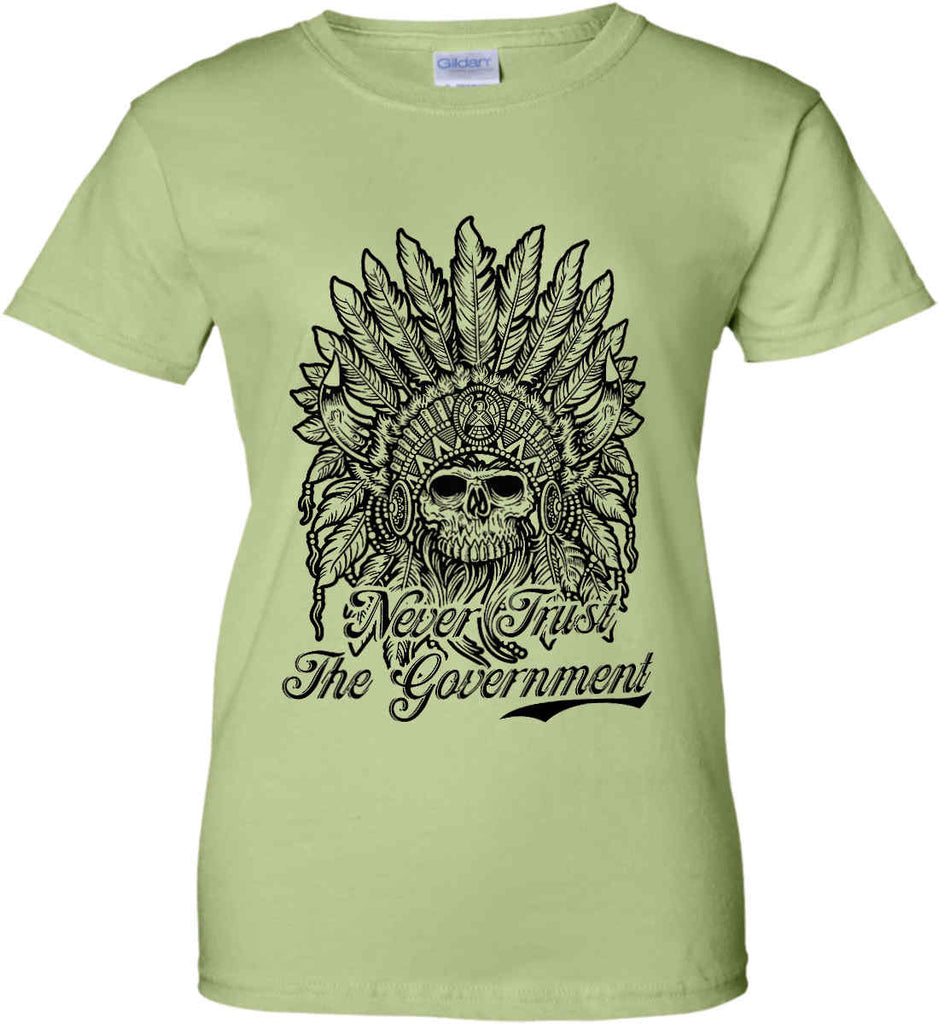 Skeleton Indian. Never Trust the Government. Women's: Gildan Ladies' 100% Cotton T-Shirt.-11