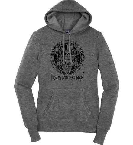 From my cold dead hands. Black Print. Women's: Sport-Tek Ladies Pullover Hooded Sweatshirt.