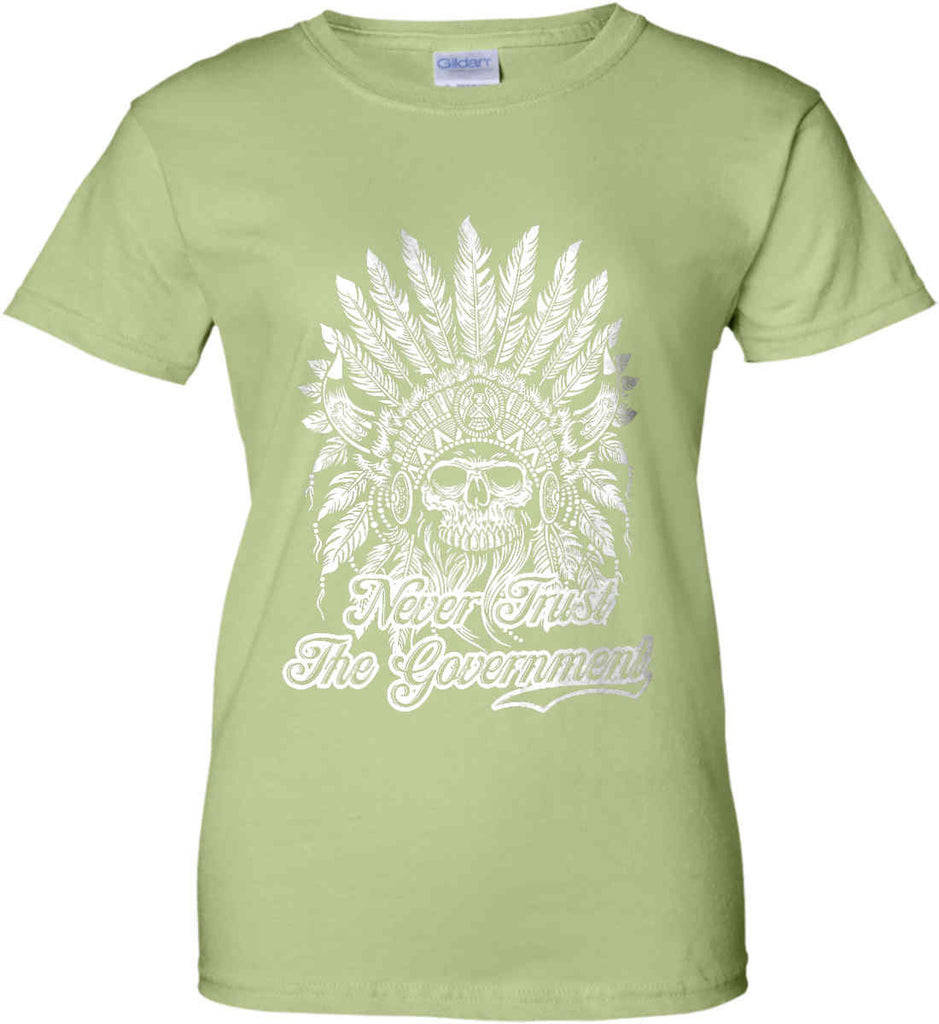 Never Trust the Government. Indian Skull. White Print. Women's: Gildan Ladies' 100% Cotton T-Shirt.-14