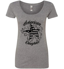 American Daughter. Women's Patriot Design. Women's: Next Level Ladies' Triblend Scoop.