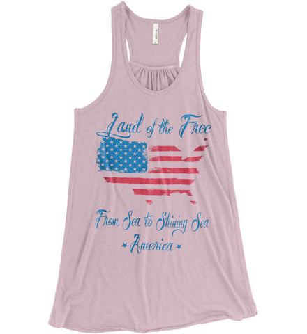 Land of the Free. From sea to shining sea. Women's: Bella + Canvas Flowy Racerback Tank.