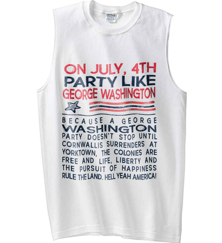 On July, 4th Party Like George Washington. Gildan Men's Ultra Cotton Sleeveless T-Shirt.-2
