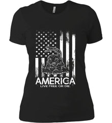 America. Live Free or Die. Don't Tread on Me. White Print. Women's: Next Level Ladies' Boyfriend (Girly) T-Shirt.