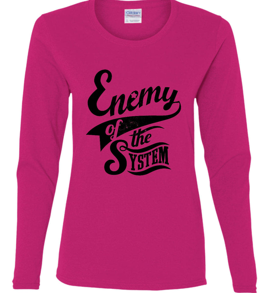 Enemy of The System. Women's: Gildan Ladies Cotton Long Sleeve Shirt.-7