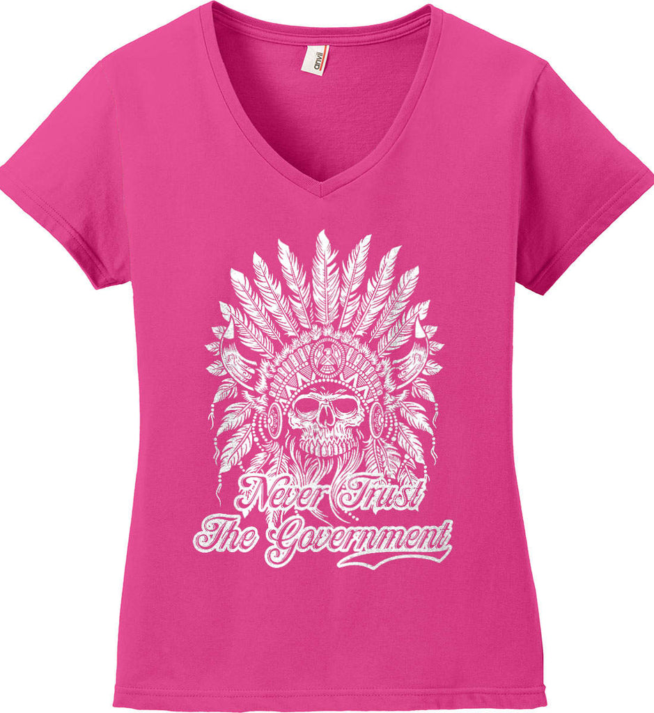 Never Trust the Government. Indian Skull. White Print. Women's: Anvil Ladies' V-Neck T-Shirt.-1