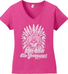 Never Trust the Government. Indian Skull. White Print. Women's: Anvil Ladies' V-Neck T-Shirt.