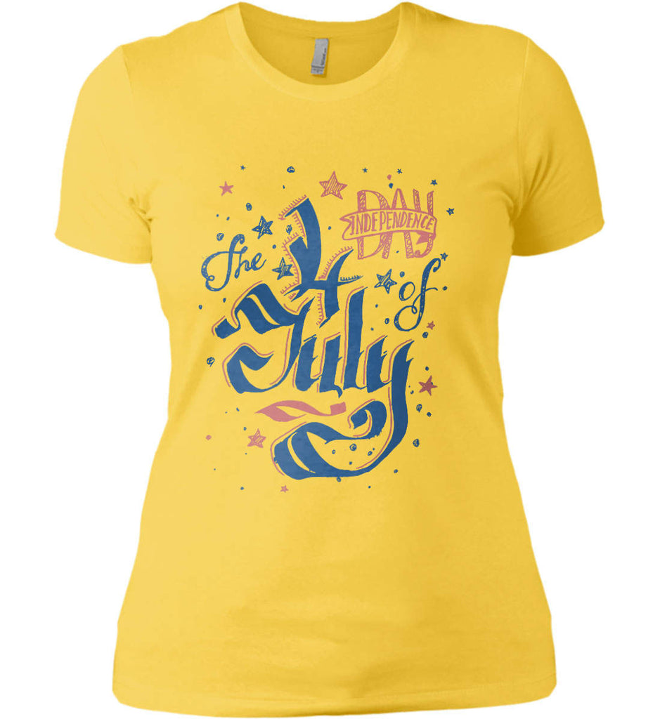 The 4th of July. Ribbon Script. Women's: Next Level Ladies' Boyfriend (Girly) T-Shirt.-5