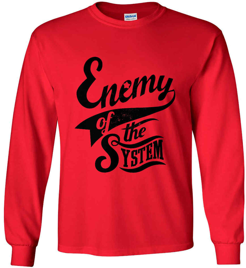 Enemy of The System. Gildan Ultra Cotton Long Sleeve Shirt.-5