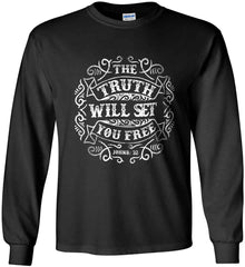 The Truth Shall Set You Free. Gildan Ultra Cotton Long Sleeve Shirt.