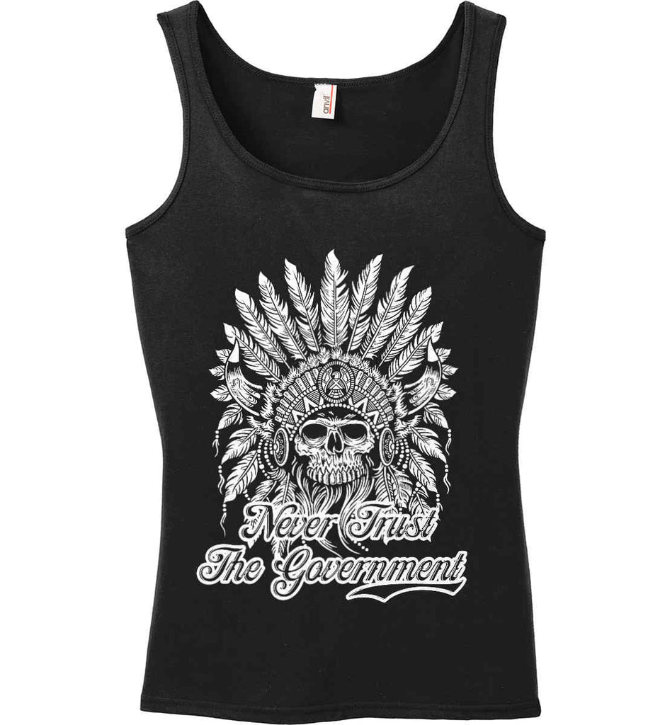 Never Trust the Government. Indian Skull. White Print. Women's: Anvil Ladies' 100% Ringspun Cotton Tank Top.-3