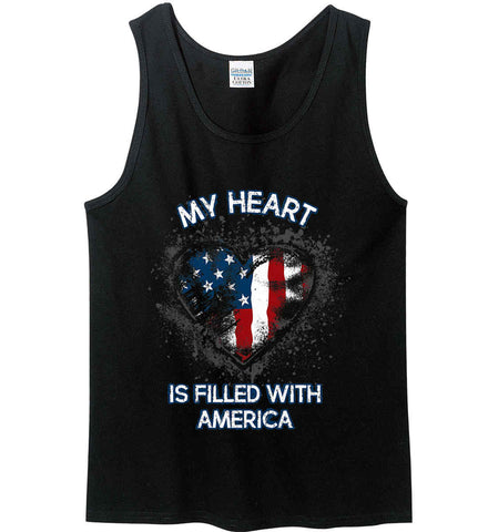 My Heart Is Filled With America. Gildan 100% Cotton Tank Top.