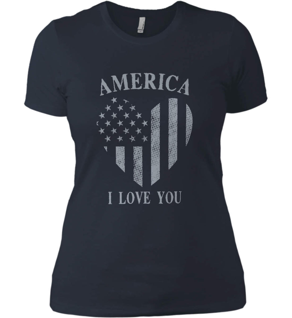 America I Love You Women's: Next Level Ladies' Boyfriend (Girly) T-Shirt.-4